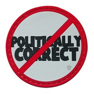 5ive Star Gear NOT POLITICALLY CORRECT Moral Patch