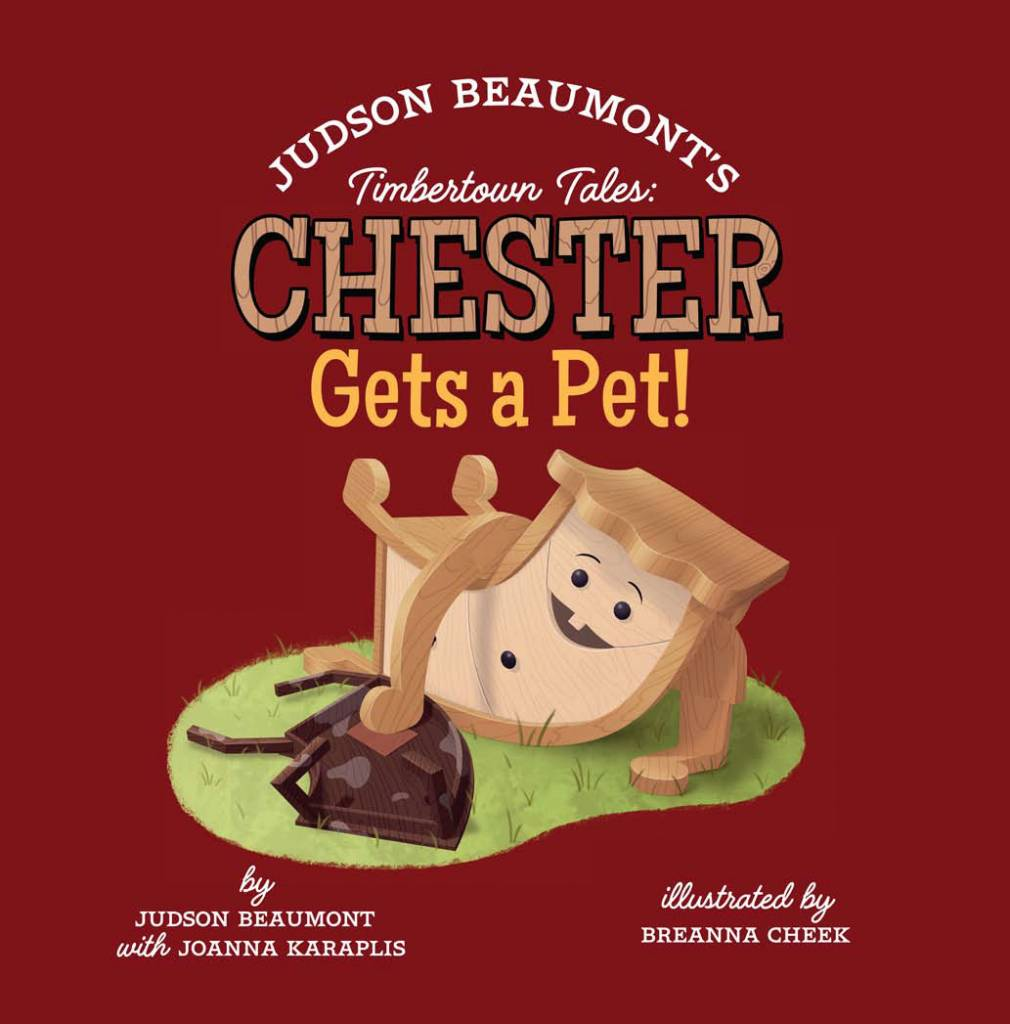 Timbertown Tales: Chester gets a pet!- J.Beaumont