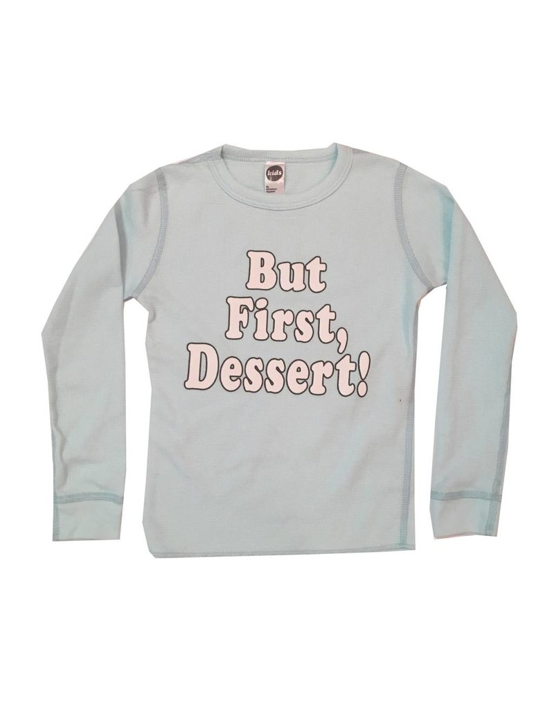 But First Dessert Thermal