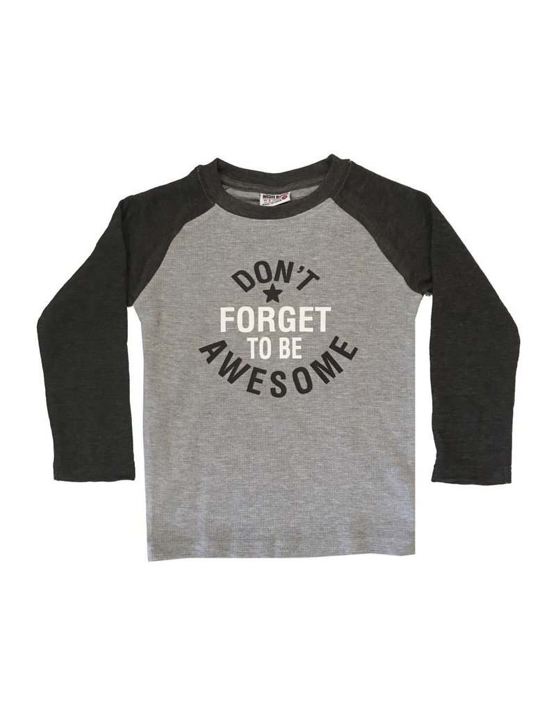Don't Forget To Be Awesome Raglan Top