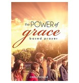 The Power of Grace Based Prayer - 3 CD Series