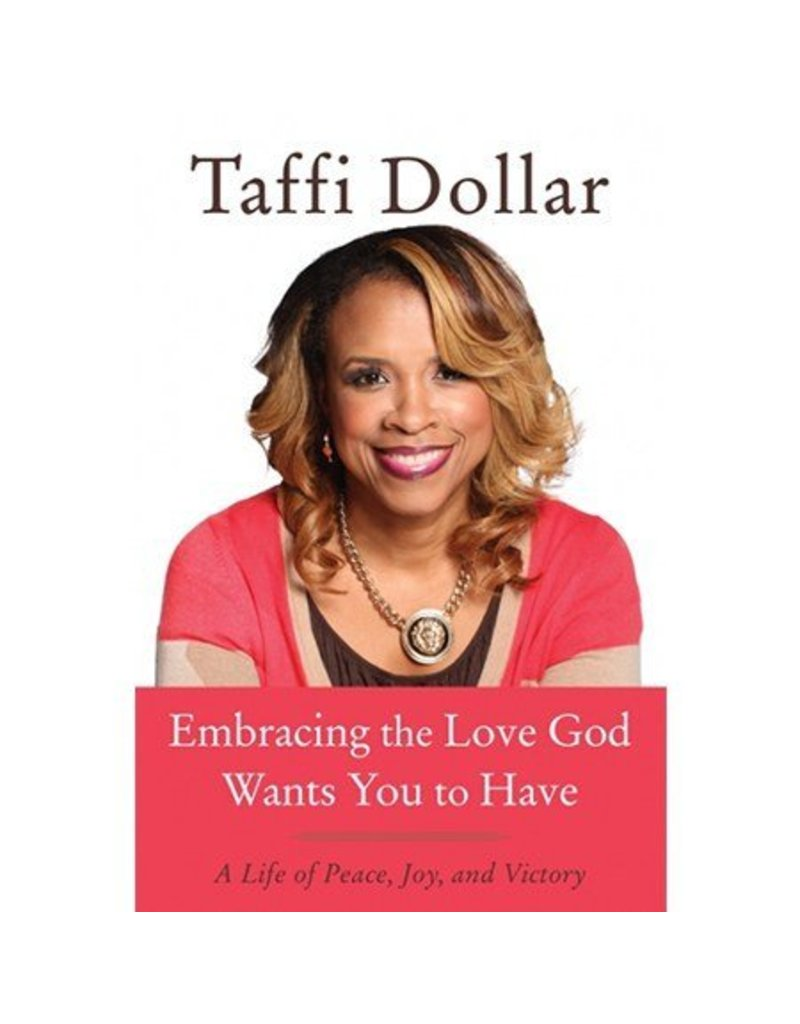 Embracing the Love God Want's You to Have - Book