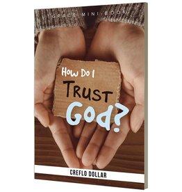 How Do I Trust God? - Mini Book