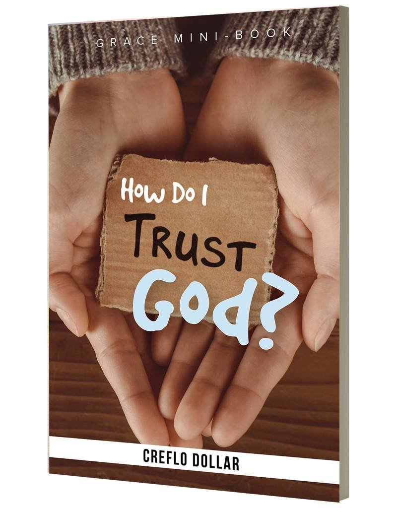 How Do I Trust God? - Mini Book