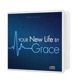 Your New Life By Grace - 2 CD Series