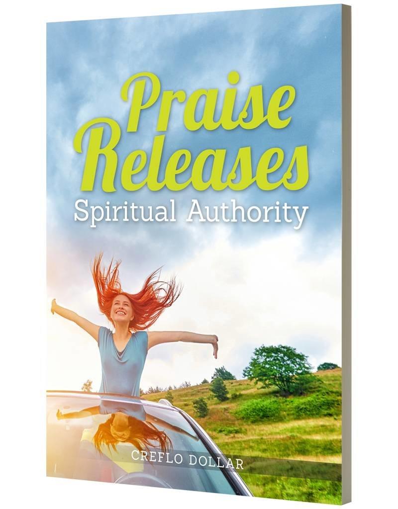 Praise Releases Spiritual Authority: Minibook