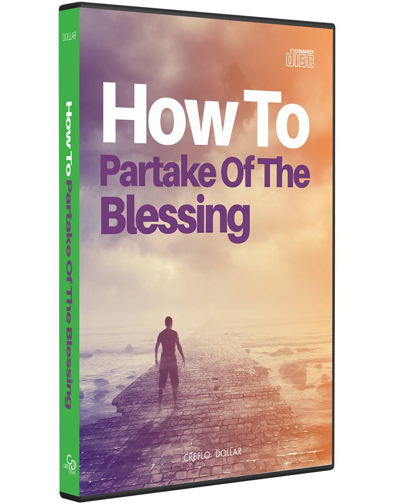 How To Partake of The Blessing