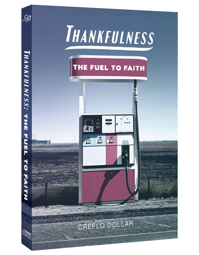 Thankfulness: The Fuel To Faith - 4 CD Series