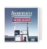 Thankfulness: The Fuel To Faith - 4 DVD Series