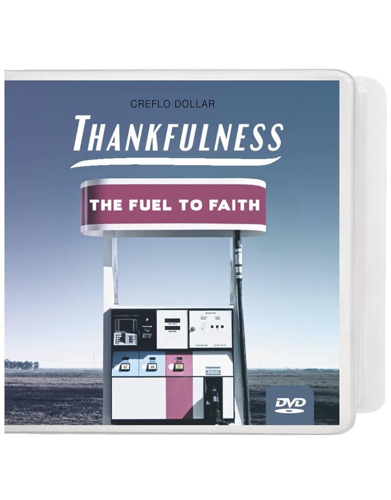 Thankfulness: The Fuel To Faith - 4 DVD Series