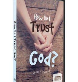 How Do I Trust God? - 4 CD Series