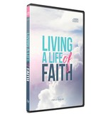 Living A Life of Faith - 2 CD Series