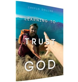 Learning To Trust God Book