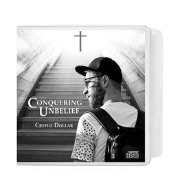 Conquering Unbelief: 4-CD Series