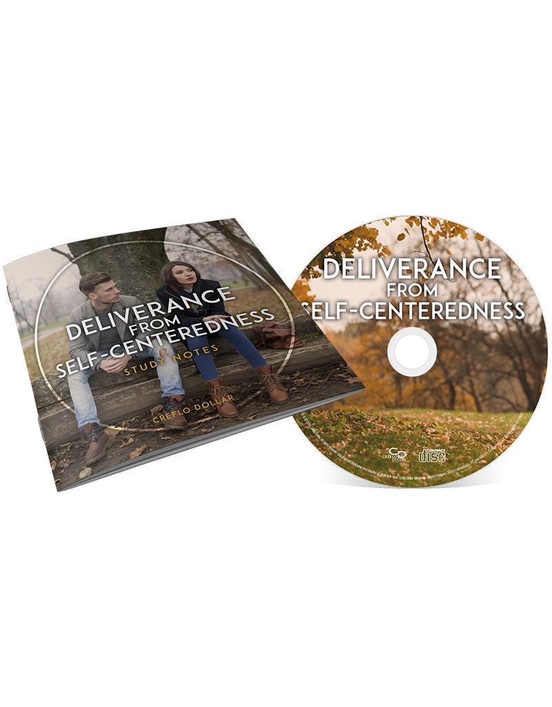 Deliverance From Self-Centeredness CD