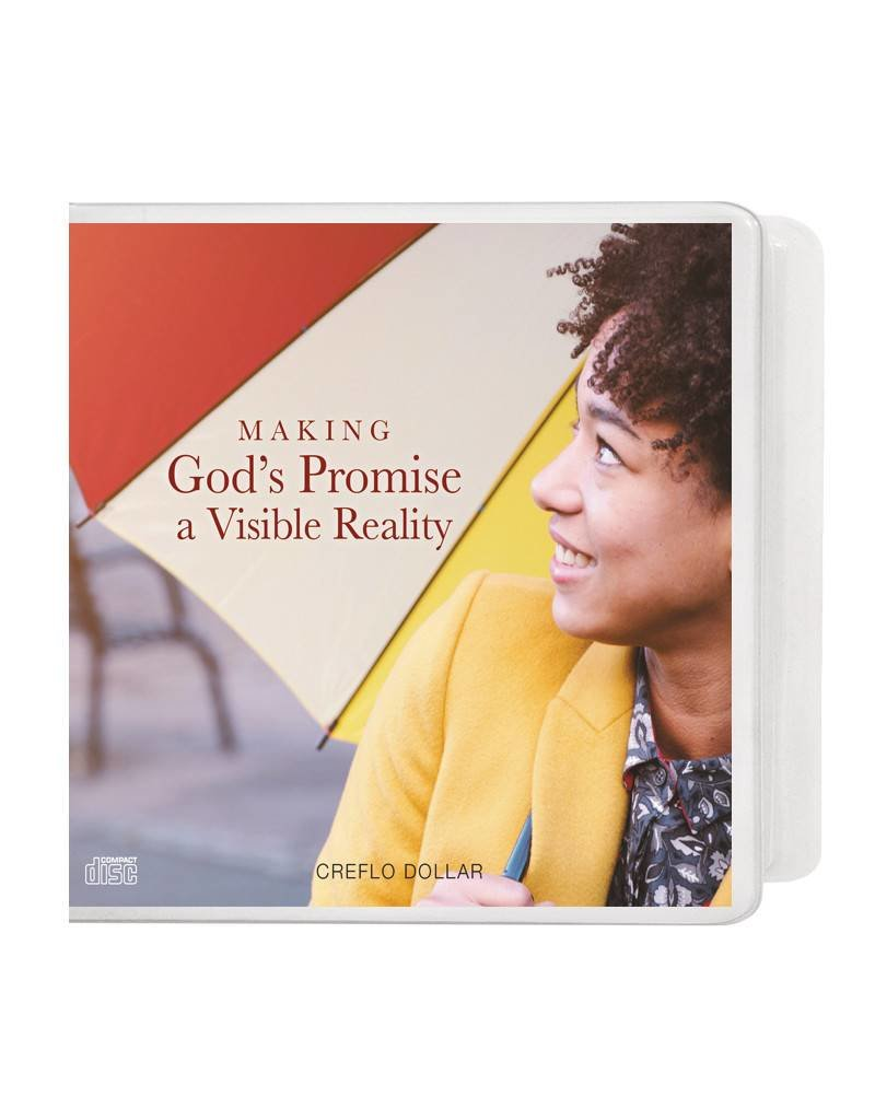 Making God's Promises a Visible Reality: 3-CD Series