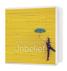 Avoiding Powerless Unbelief - 4 CD Series