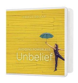 Avoiding Powerless Unbelief -  4 DVD Series