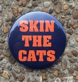 Skin The Cats Button