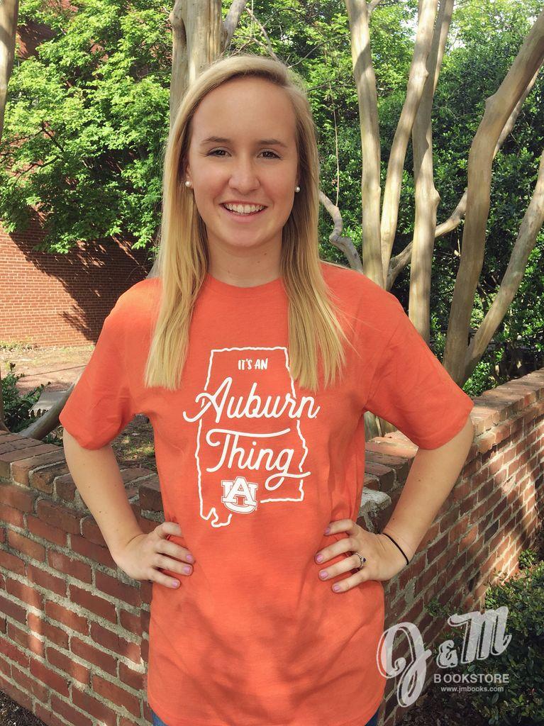It's an Auburn Thing T-Shirt