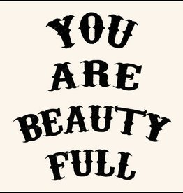 SugarBoo Designs You Are Beauty Full Notecard