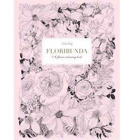 Hachette Book Group Floribunda: A Flower Coloring Book