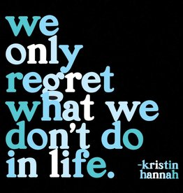 Quotable We Only Regret