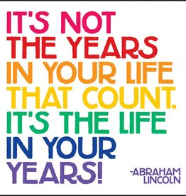 Quotable Years In Your Life