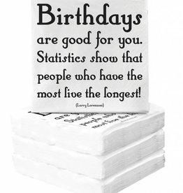 Quotable Birthdays Are Good Napkins