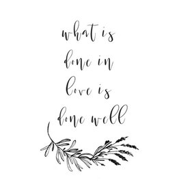 Typo What is Done in Love w/ Floral