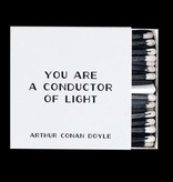 Quotable You Are A Conductor Matches