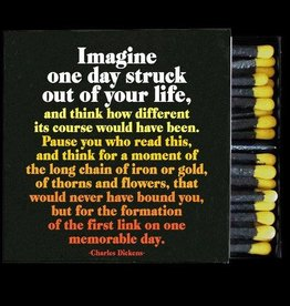 Quotable Imagine One Day Struck Matches