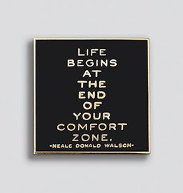 Quotable Comfort Zone Pin