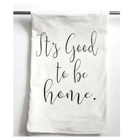 Aspen Lane It's Good to Be Home Tea Towel