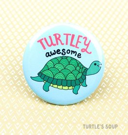 Turtle's soup Turtle - Turtley Awesome Pin