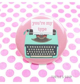 Turtle's soup My Type Pin