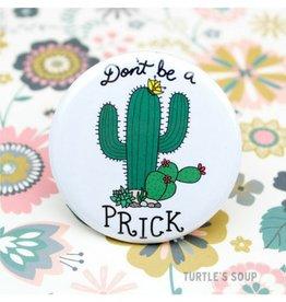 Turtle's soup Prick Pin