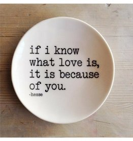 MB Art Studios MB - If I Know Dish