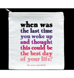 Quotable Best Day of Your Life Pouch
