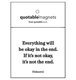 Quotable Everything Will Magnet
