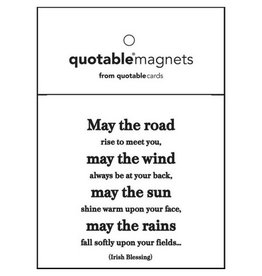 Quotable May the Road Magnet