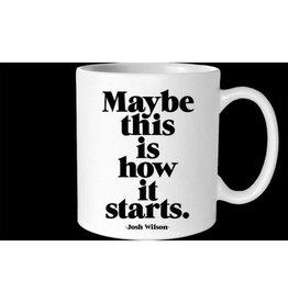 Quotable How It Starts Mug