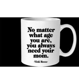 Quotable No Matter What Age Mug