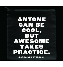 Quotable Anyone Can Be Cool Pouch