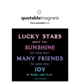 Quotable Lucky Stars Above Magnet