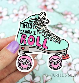 Turtle's soup How I Roll Sticker