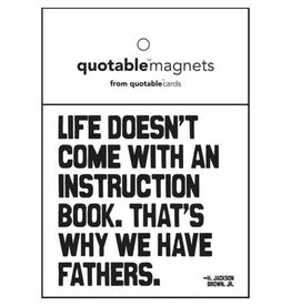 Quotable Life Doesn't Come Magnet