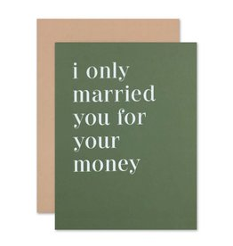 The Social Type Married You For Your Money