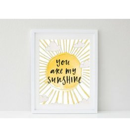In the Daylight You Are My Sunshine Print