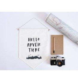 In the Daylight Hello Adventure Wall Flag